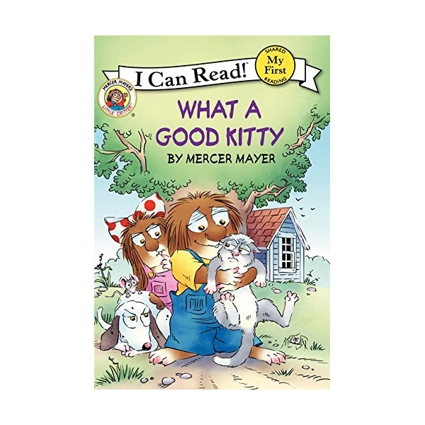 RL 1.3 : My First I Can Read : Little Critter : What a Good Kitty (Paperback)