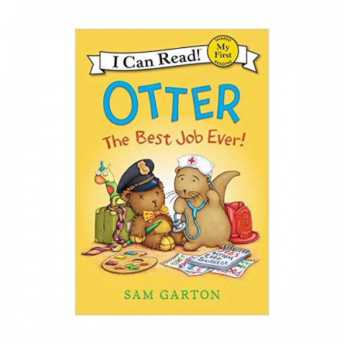 My First I Can Read : Otter : The Best Job Ever! (Paperback)