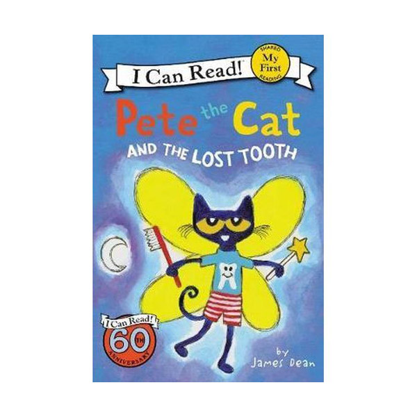 RL 1.3 : My First I Can Read : Pete the Cat and the Lost Tooth (Paperback)