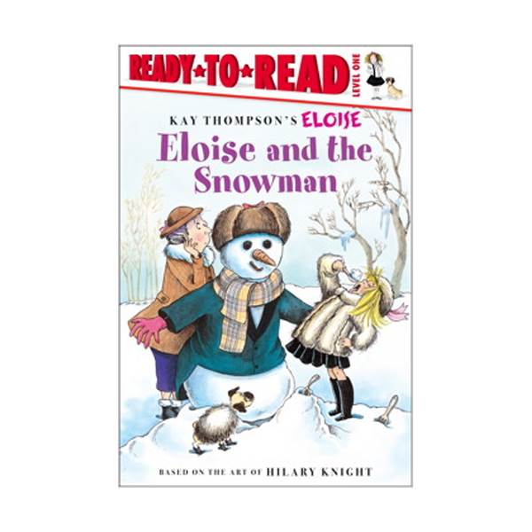 RL 1.3 : Ready To Read 1 : Eloise and the Snowman(Paperback)