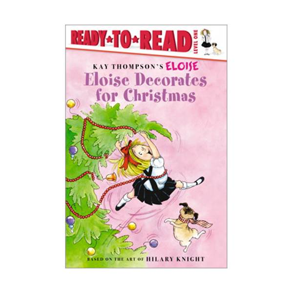 RL 1.3 : Ready To Read 1 : Eloise Decorates for Christmas(Paperback)