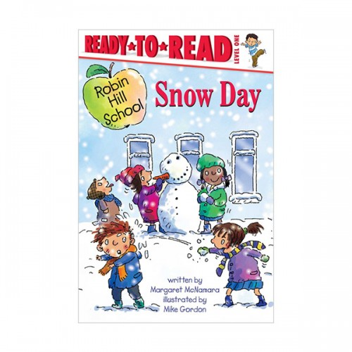 Ready To Read Level 1 : Robin Hill School : Snow Day (paperback)