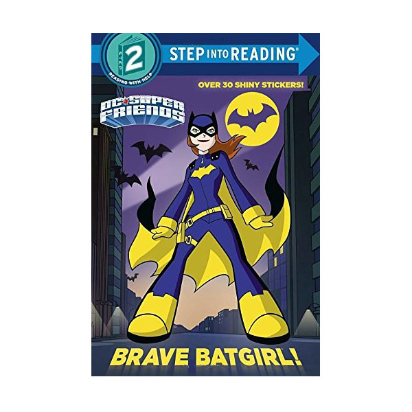 RL 1.3 : Step into Reading 2 : DC Super Friends : Brave Batgirl! (Paperback)