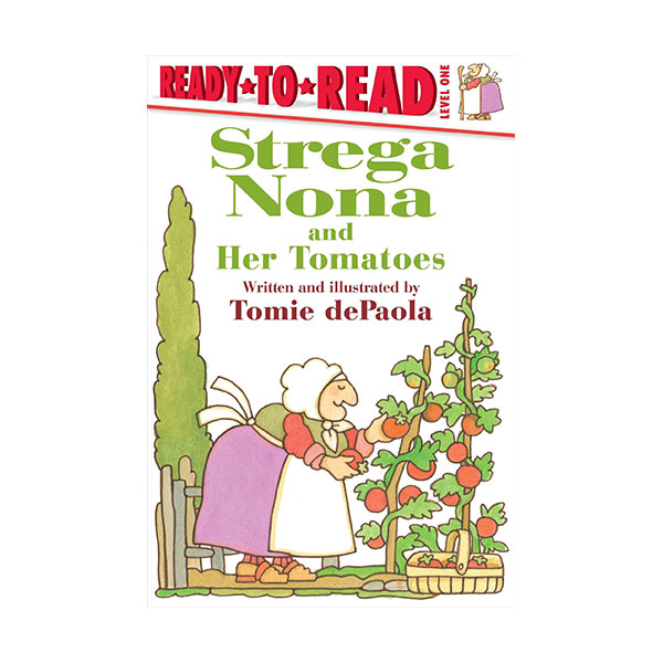 Ready To Read 1 : A Strega Nona Book : Strega Nona and Her Tomatoes (Paperback)