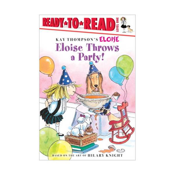 RL 1.4 : Ready To Read 1 : Eloise Throws a Party!(Paperback)