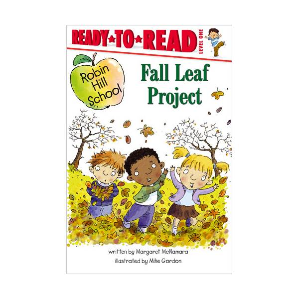 Ready To Read Level 1 : Robin Hill School : Fall Leaf Project (paperback)