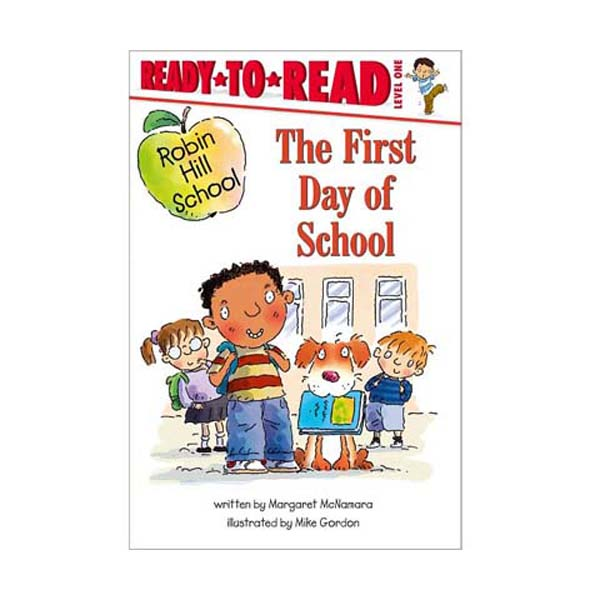 Ready To Read Level 1 : Robin Hill School : First Day of School (Paperback)