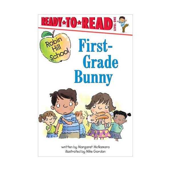 Ready To Read Level 1 : Robin Hill School : First-grade Bunny (paperback)