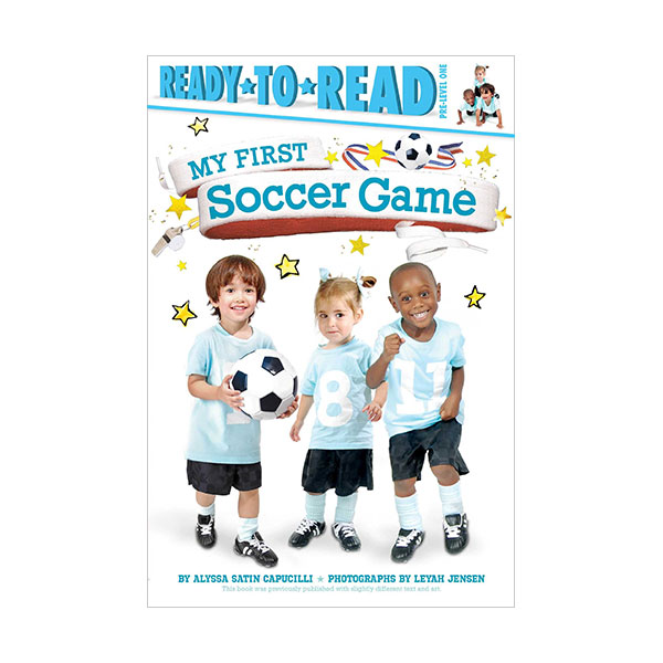 RL 1.4 : Ready to Read Pre : My First Soccer Game (Paperback)