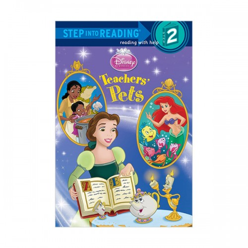 RL 1.4 : Step into Reading 2 : Disney Princess : ATeachers' Pets (Paperback)