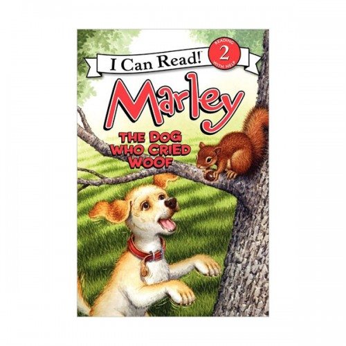 I Can Read Book Level 2 : Marley : The Dog Who Cried Woof (Paperback)
