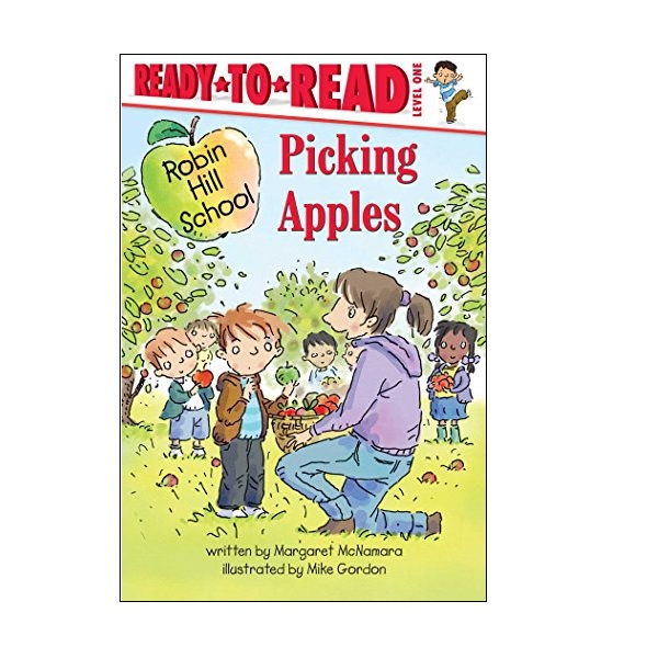 Ready To Read Level 1 : Robin Hill School : Picking Apples (paperback)