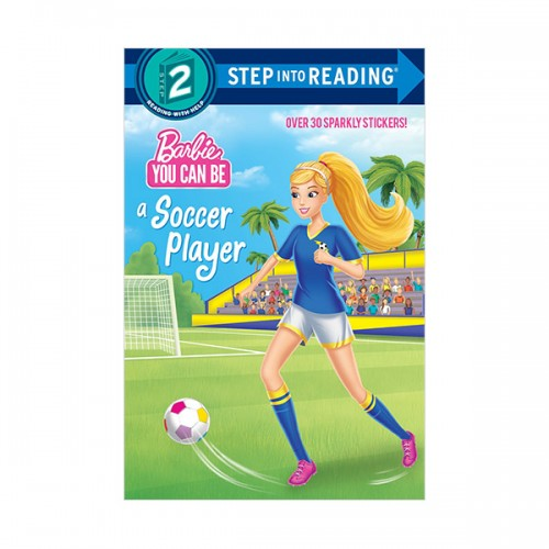 RL 1.5 : Step into Reading 2 : Barbie : You Can Be a Soccer Player (Paperback)