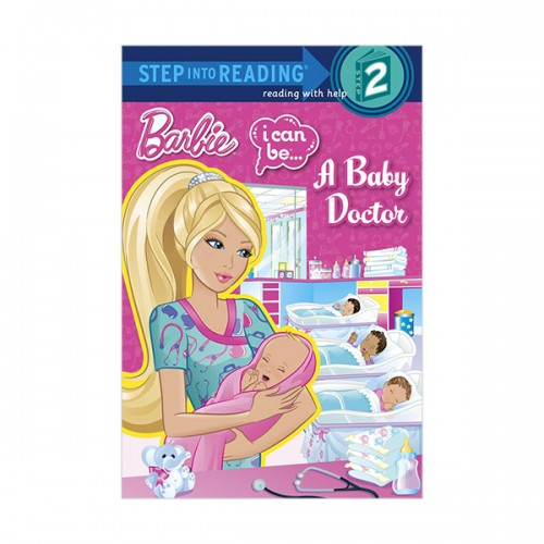 Step into Reading 2 : Barbie: I Can Be...A Baby Doctor (Paperback)