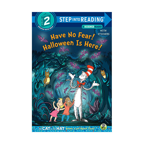 Step Into Reading 2 : Have No Fear! Halloween is Here! (Paperback)