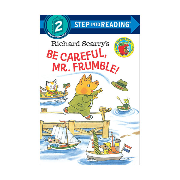 RL 1.5 : Step Into Reading 2 : Richard Scarry's Be Careful, Mr. Frumble! (Paperback)