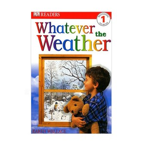 DK Readers Level 1: Whatever The Weather (Paperback)