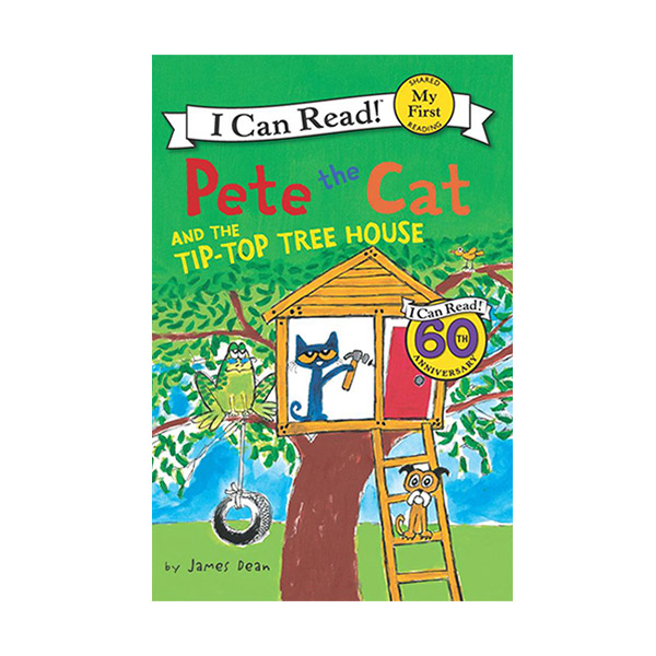RL 1.6 : My First I Can Read : Pete the Cat and the Tip-Top Tree House (Paperback)