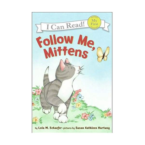 My First I Can Read : Follow Me, Mittens (Paperback)