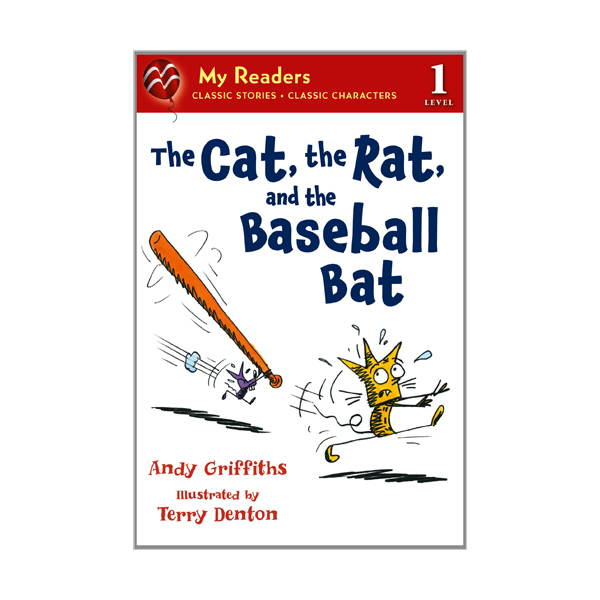 RL 1.6 : My Readers Level 1 : The Cat, the Rat, and the Baseball Bat (Paperback)