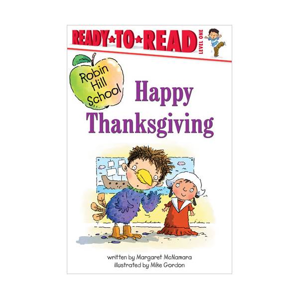 Ready To Read Level 1 : Robin Hill School : Happy Thanksgiving (paperback)