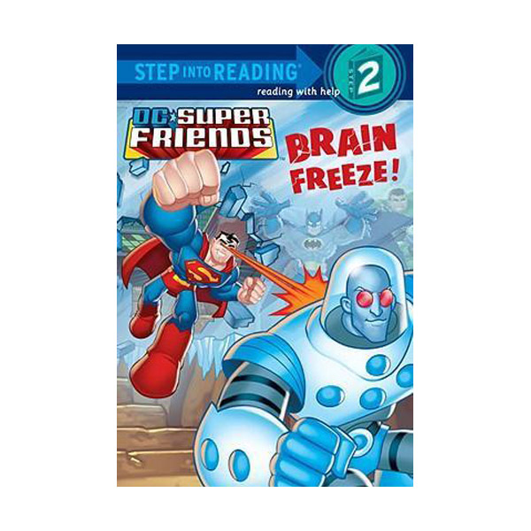 Step into Reading 2 : DC Super Friends : Brain Freeze! (Paperback)
