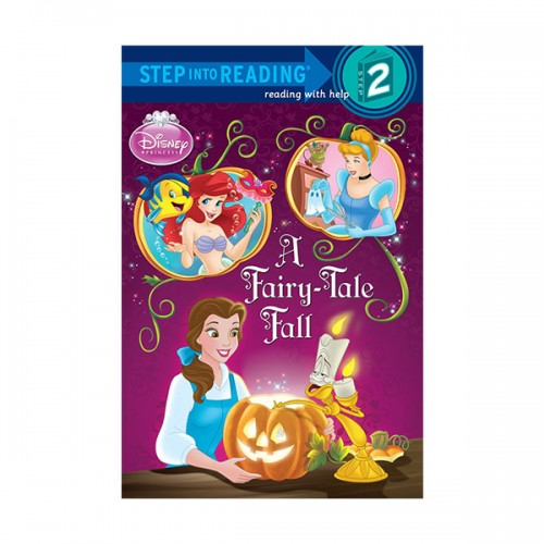 Step into Reading 2 : Disney Princess : A Fairy-Tale Fall (Paperback)