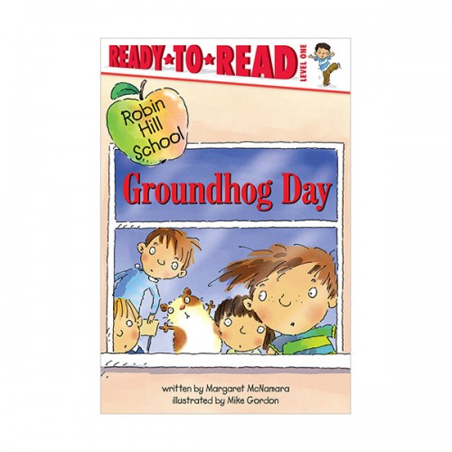 Ready To Read Level 1 : Robin Hill School : Groundhog Day (paperback)