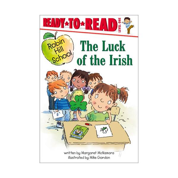 Ready To Read Level 1 : Robin Hill School : Luck of the Irish (paperback)