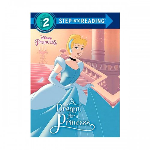 Step into Reading 2 : Disney Princess : A Dream for a Princess (Paperback)