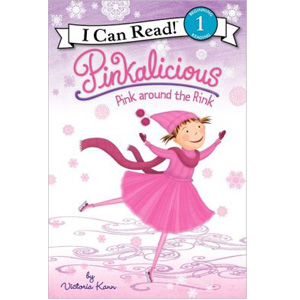 RL 1.8 : I Can Read Book Level 1 : Pinkalicious : Pink Around the Rink (Paperback)