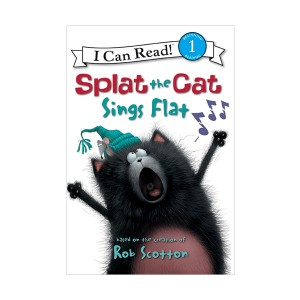 I Can Read Level 1 : Splat the Cat : Splat the Cat Sings Flat (Paperback)
