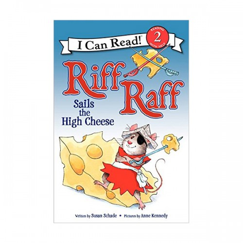 RL 1.8 : I Can Read Level 2 : Riff Raff Sails the High Cheese (Paperback)