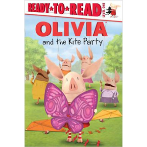 RL 1.8 : Ready to Read Level 1 : Olivia and the Kite Party (Paperback)