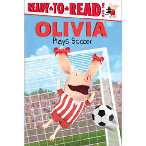 RL 1.8 : Ready to Read Level 1 : Olivia Plays Soccer (Paperback)