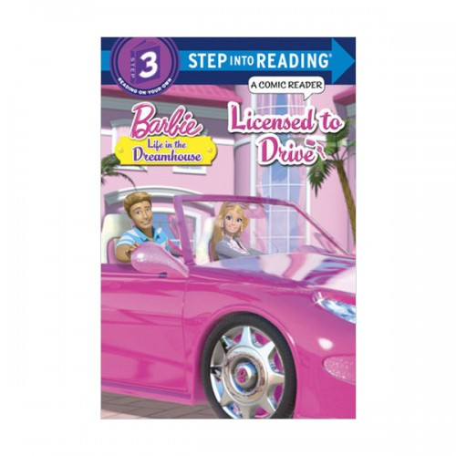 Step into Reading 3 : Barbie : Licensed to Drive (Paperback)