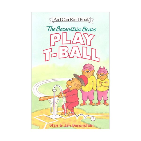 RL 1.9 : I Can Read Book Level 1 : The Berenstain Bears Play T-Ball (Paperback)