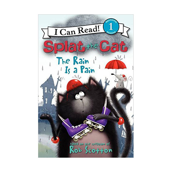 RL 1.9 : I Can Read Level 1 : Splat the Cat : The Rain Is a Pain (Paperback)