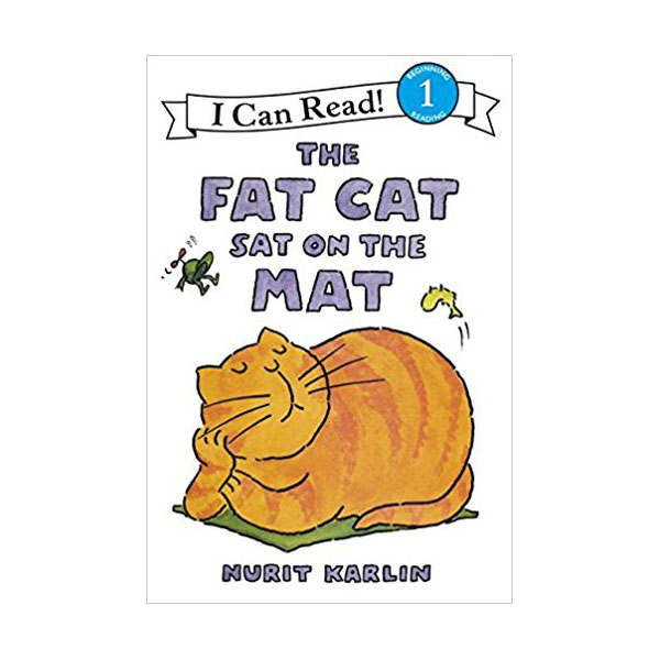 RL 1.9 : I Can Read Level 1 : The Fat Cat Sat on the Mat (Paperback)