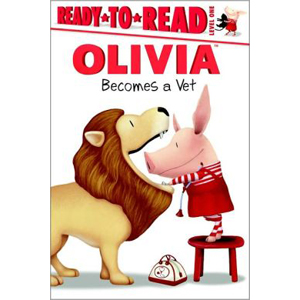 RL 1.9 : Ready to Read Level 1 : Olivia Becomes a Vet (Paperback)