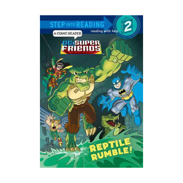 RL 1.9 : Step into Reading 2 : DC Super Friends : Reptile Rumble! (Paperback)