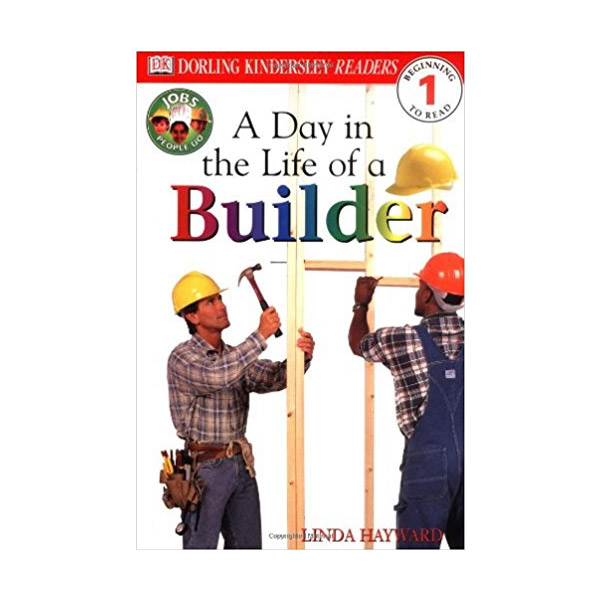 DK Readers Level 1: Jobs People Do: A Day in a Life of a Builder (Paperback)