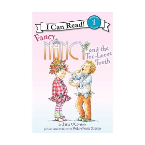 I Can Read Book 1 : Fancy Nancy and the Too-Loose Tooth (Paperback)