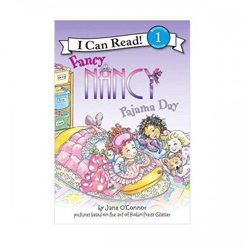 I Can Read Book 1 : Fancy Nancy: Pajama Day (Paperback)