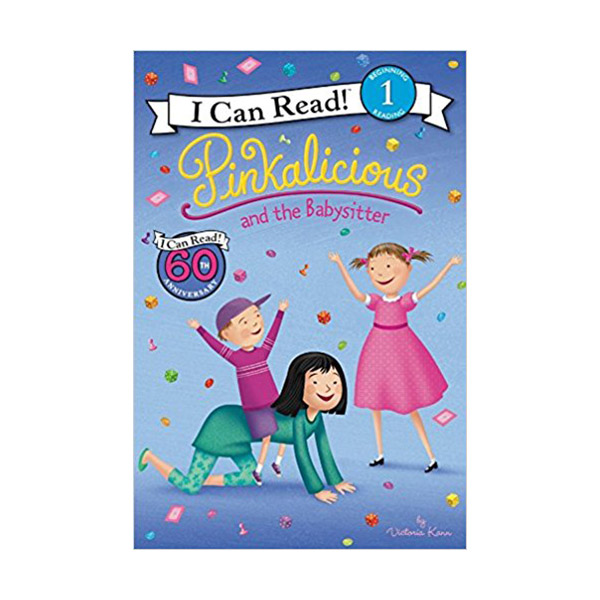 RL 2.0 : I Can Read Book Level 1 : Pinkalicious: Pinkalicious and the Babysitter (Paperback)