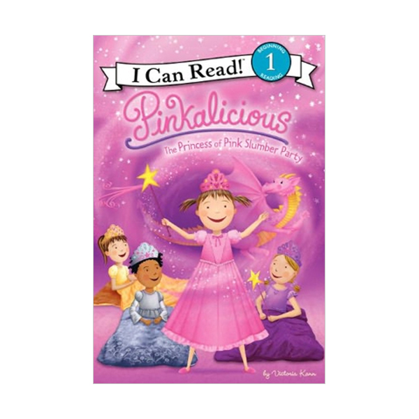RL 2.0 : I Can Read Book Level 1 : Pinkalicious: The Princess of Pink Slumber Party (Paperback)