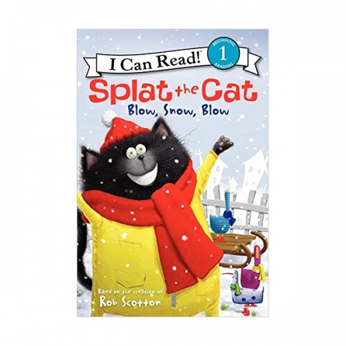 RL 2.0 : I Can Read Book Level 1 : Splat the Cat : Blow, Snow, Blow (Paperback)