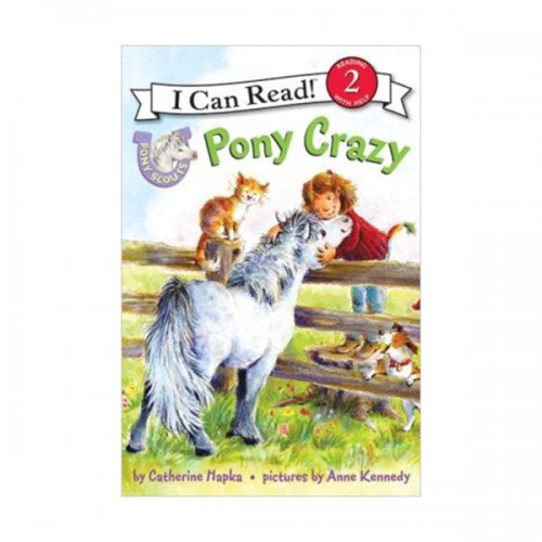 RL 2.0 : I Can Read Book Level 2 : Pony Scouts : Pony Crazy (Paperback)