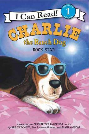 RL 2.0 : I Can Read Level 1 : Charlie the Ranch Dog : Rock Star (Paperback)