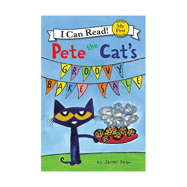 I Can Read My First : Pete the Cat's Groovy Bake Sale (Paperback)
